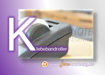 Schreibservice Glossar K - Klebebandroller