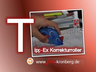 Schreibservice Glossar T -Tipp-Ex Korrekturroller
