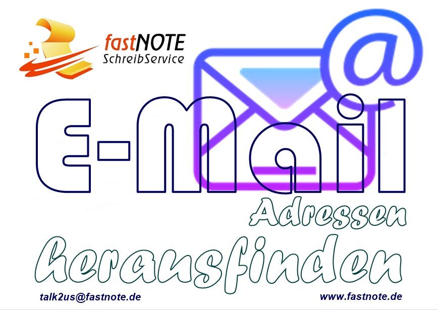 E-Mail Adressen herausfinden fastNOTE SchreibService