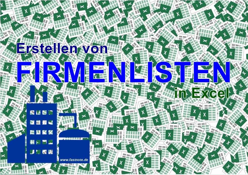 Erstellen von FIRMENLISTEN in Excel Adresseingabe Adresserfassung Datenerfassung Schreibservice Büroservice abtippen von Datensätzen