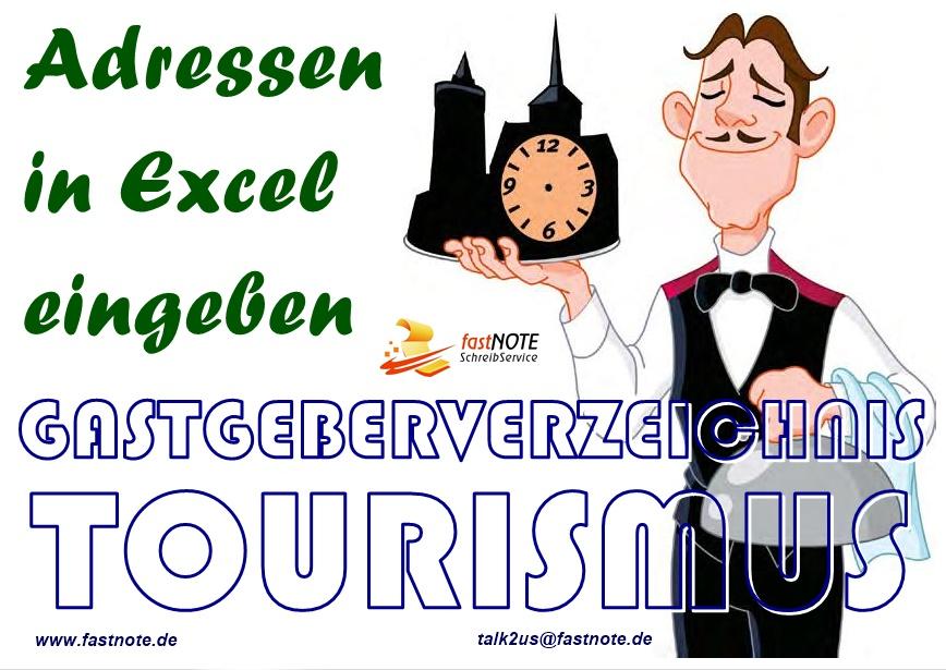 GASTGEBERVERZEICHNIS TOURISMUS Adressen in Excel eingeben Adresseingabe Datebnerfassung Büroservice SchreibService abtippen Excel