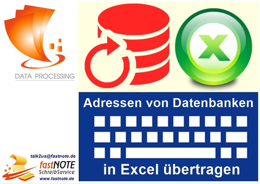 Adressen von Datenbanken in Excel uebertragen fastNOTE SchreibService