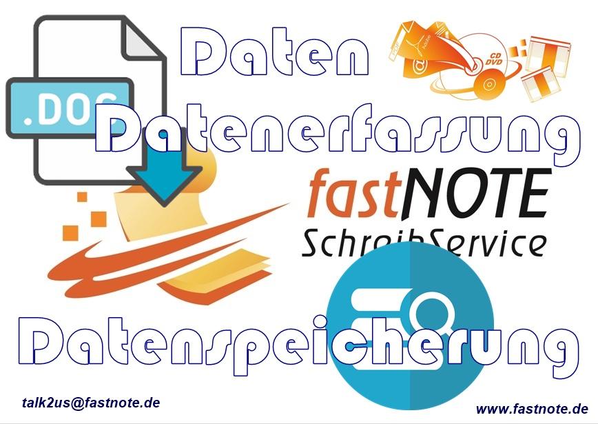 Daten Datenerfassung Datenspeicherung fastNOTE SchreibService Büroservice Daten Datensatz